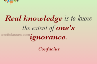 Real kowledge is to know the extent of one's ignornace by confucious